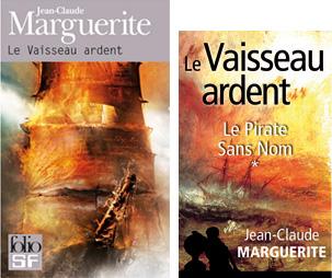 Le Vaisseau ardent (couvertures Folio et ebook)